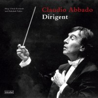 Claudio Abbado - Dirigent.