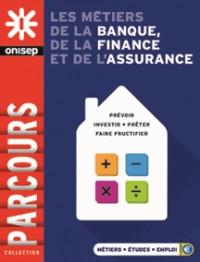 Les métiers de la banque, de la finance et de l'assurance