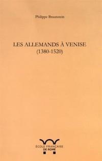 Les Allemands à Venise (1380-1520)