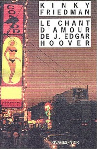 Le Chant d'amour de J. Edgar Hoover