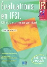 Evaluations en IFSI : 1000 questions-réponses pour réussir
