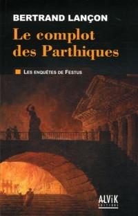 Le complot des Parthiques
