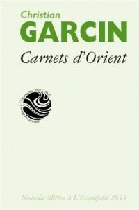 Carnets d'Orient : Chine, Inde, Himalaya, Sibérie, Mongolie, Japon