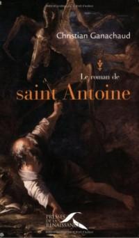 Le roman de saint Antoine