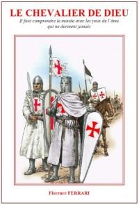 Le chevalier de dieu