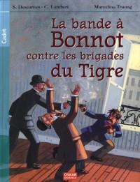 La Bande à Bonnot contre les brigades du Tigre