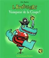 Le Piratosaure Vainqueur de la Coupe!