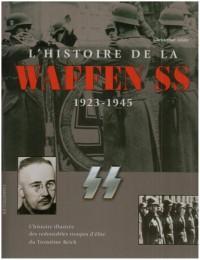 L'histoire de la Waffen SS : 1923-1945