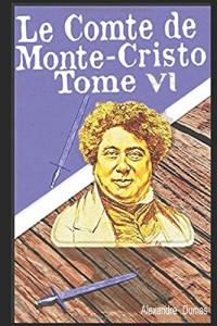 Le Comte de Monte-Cristo VI