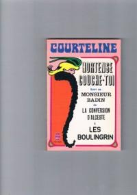 Hortense, couche-toi Suivi de La Conversion d'Alceste Monsieur Badin Les Boulingrin (Le Livre de poche)