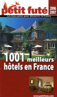Le Petit Futé 1001 Meilleurs hôtels en France