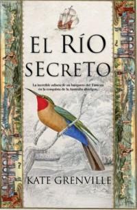 El rio secreto/The Secret River