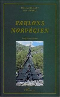 Parlons norvégien. Langue et culture