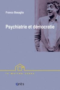 Psychiatrie et démocratie : Conférences brésiliennes