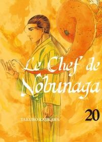 Le Chef de Nobunaga - Tome 20
