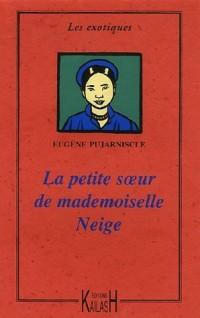 La petite soeur de Mademoiselle Neige