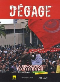 Dégage : La révolution tunisienne, 17 décembre 2010-14 janvier 2011
