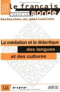 Le français dans le monde, N° Spécial Janvier 2 : La médiation et la didactique des langues et des cultures