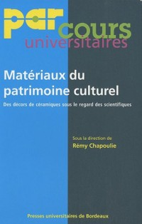 Matériaux du patrimoine culturel : Des décors de céramiques sous le regard des scientifiques