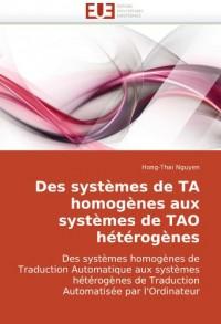 Des Systmes de Ta Homognes Aux Systmes de Tao Htrognes