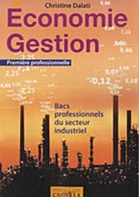 Economie Gestion 1e professionnelle : Bacs professionnels du secteur industriel