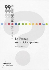 La France sous l'Occupation