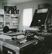 Behind the Beat : Hip Hop Home Studios, édition en langue anglaise (1CD audio)