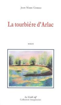 La tourbière d'Arlac