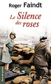 Silence des Roses (le)