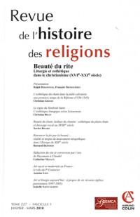 Beauté du rite. Liturgie et esthétique dans le christianisme (XVIe-XXIe siècle), nº1/2010