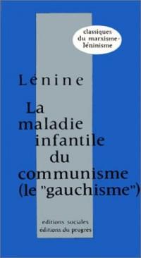 La maladie infantile du communisme : Le gauchisme