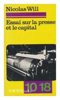 Essai sur la presse et le capital
