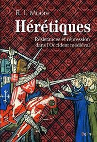 Hérétiques - Résistances et répression dans l'Occident médiéval