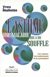 L'asthme, une maladie qui a du souffle