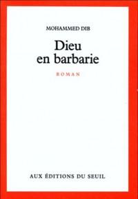Dieu en Barbarie