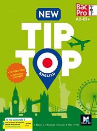 NEW TIP-TOP English 1re/Tle Bac Pro - Éd. 2017 - Manuel élève