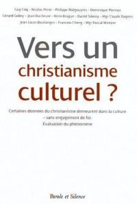 Vers un Christianisme Culturel