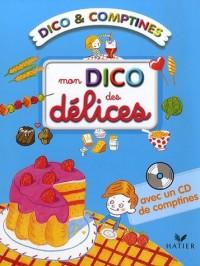 Mon dico des délices (1CD audio)