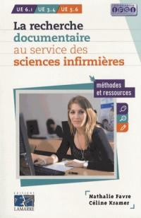 La Recherche Documentaire a l'Usage des Sciences Infirmieres : Methodes et Ressources