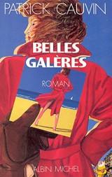 Belles Galères [Ebook - Kindle]