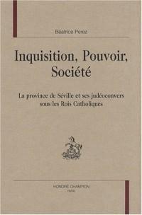 Inquisition, pouvoir, société