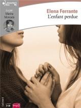 L'amie prodigieuse, IV:L'enfant perdue: Maturité, vieillesse [Livre audio]