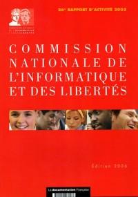 Commission nationale de l'informatique et des libertés - 26ème Rapport d'activité 2005