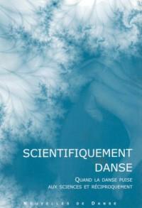 Nouvelles de danse. : 53, Scientifiquement danse