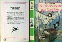 Course-poursuite aux Caraïbes (Bibliothèque verte)