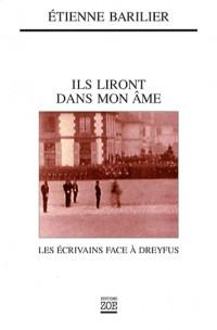 Ils liront dans mon âme : Les écrivains face à Dreyfus