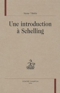 Une introduction à Schelling