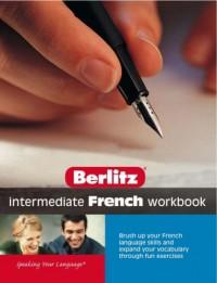 Intermediate French Workbook: Intermediate