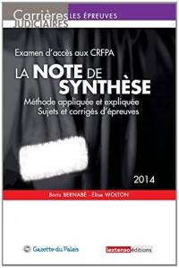 Note de Synthese 2013 - Examen d'Entres Dans un Crfpa, Troisième Édition