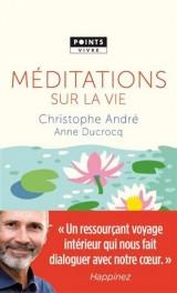 Méditations sur la vie [Poche]